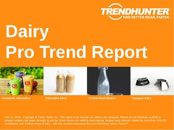 Dairy Trend Report and Dairy Market Research