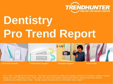 Dentistry Trend Report and Dentistry Market Research