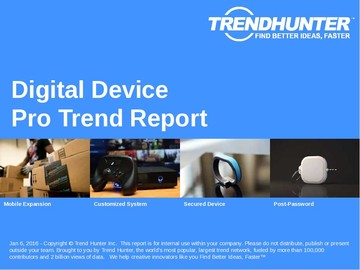 Digital Device Trend Report and Digital Device Market Research