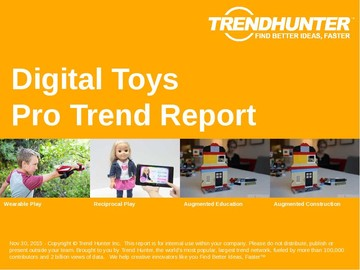 Digital Toys Trend Report and Digital Toys Market Research