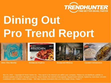 Dining Out Trend Report and Dining Out Market Research
