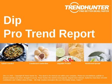 Dip Trend Report and Dip Market Research