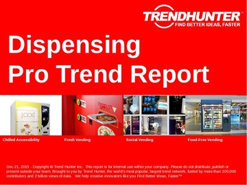 Dispensing Trend Report and Dispensing Market Research