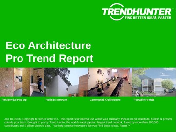 Eco Architecture Trend Report and Eco Architecture Market Research
