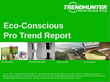 Eco-Conscious Trend Report and Eco-Conscious Market Research