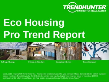 Eco Housing Trend Report and Eco Housing Market Research