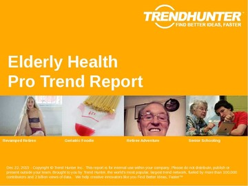 Elderly Health Trend Report and Elderly Health Market Research