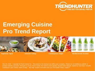 Emerging Cuisine Trend Report and Emerging Cuisine Market Research