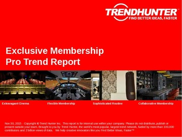 Exclusive Membership Trend Report and Exclusive Membership Market Research