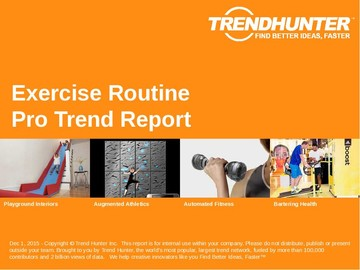 Exercise Routine Trend Report and Exercise Routine Market Research