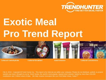 Exotic Meal Trend Report and Exotic Meal Market Research