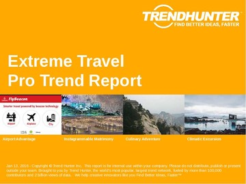 Extreme Travel Trend Report and Extreme Travel Market Research