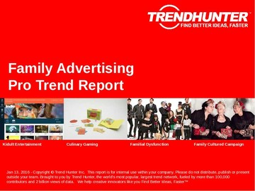Family Advertising Trend Report and Family Advertising Market Research