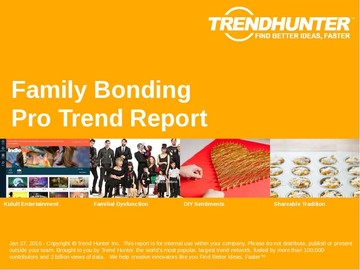 Family Bonding Trend Report and Family Bonding Market Research