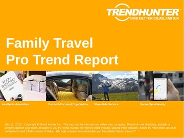 Family Travel Trend Report and Family Travel Market Research