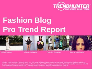 Fashion Blog Trend Report and Fashion Blog Market Research