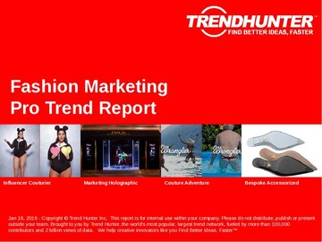 Fashion Marketing Trend Report and Fashion Marketing Market Research