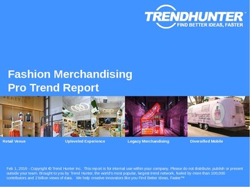 Fashion Merchandising Trend Report and Fashion Merchandising Market Research