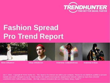 Fashion Spread Trend Report and Fashion Spread Market Research
