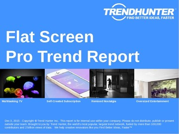 Flat Screen Trend Report and Flat Screen Market Research