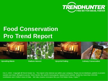 Food Conservation Trend Report and Food Conservation Market Research