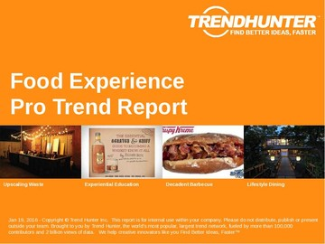 Food Experience Trend Report and Food Experience Market Research