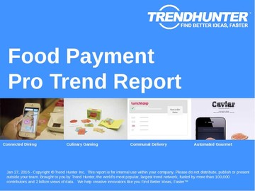 Food Payment Trend Report and Food Payment Market Research