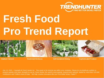 Fresh Food Trend Report and Fresh Food Market Research