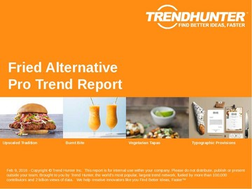 Fried Alternative Trend Report and Fried Alternative Market Research