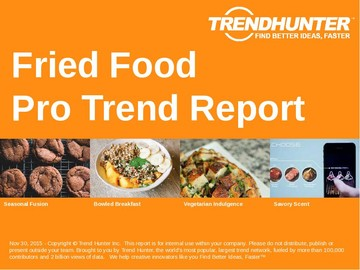 Fried Food Trend Report and Fried Food Market Research