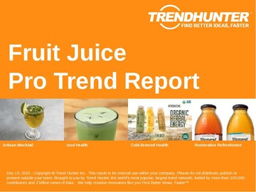 Fruit Juice Trend Report and Fruit Juice Market Research