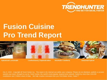Fusion Cuisine Trend Report and Fusion Cuisine Market Research
