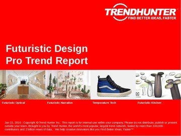 Futuristic Design Trend Report and Futuristic Design Market Research
