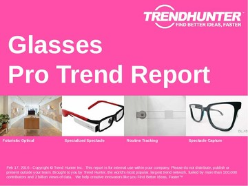 Glasses Trend Report and Glasses Market Research