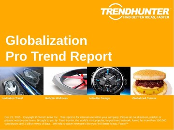 Globalization Trend Report and Globalization Market Research