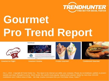 Gourmet Trend Report and Gourmet Market Research