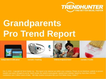 Grandparents Trend Report and Grandparents Market Research