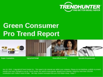 trends in green consumerism And trends in global consumption patterns  the concept of sustainable  consumption has been an  advertising, and green procurement and working  for.