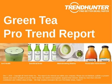 Green Tea Trend Report and Green Tea Market Research