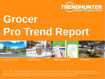 Grocer Trend Report and Grocer Market Research