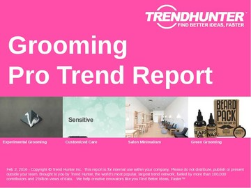 Grooming Trend Report and Grooming Market Research