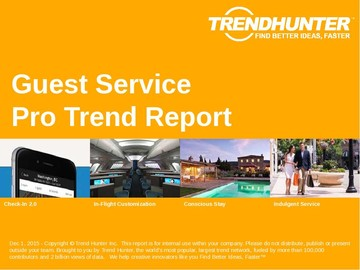 Guest Service Trend Report and Guest Service Market Research