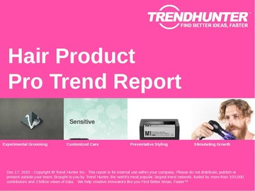Hair Product Trend Report and Hair Product Market Research