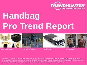Handbag Trend Report and Handbag Market Research