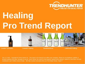 Healing Trend Report and Healing Market Research