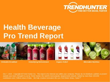 Health Beverage Trend Report and Health Beverage Market Research