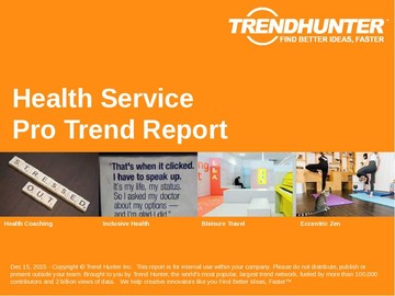 Health Service Trend Report and Health Service Market Research