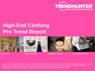 High-End Clothing Trend Report and High-End Clothing Market Research