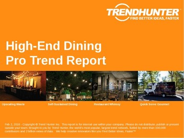 High-End Dining Trend Report and High-End Dining Market Research