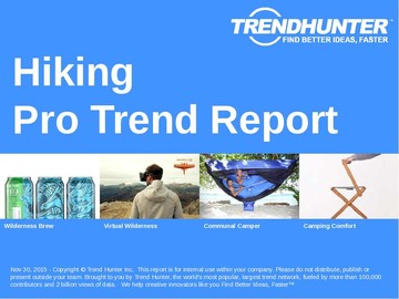 Hiking Trend Report and Hiking Market Research
